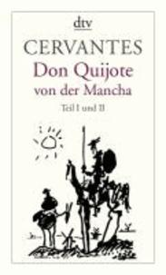 Don Quijote von der Mancha Teil 1 und 2.