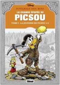 Don Rosa - La grande épopée de Picsou Tome 1 : La jeunesse de Picsou 1/2.