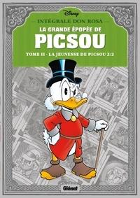 Don Rosa - La grande épopée de Picsou Tome 2 : La jeunesse de Picsou 2/2.