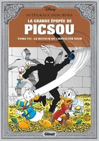 Don Rosa - La grande épopée de Picsou Tome 7 : Le retour du chevalier noir et autres histoires.