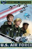 Don Smith et Jon Stanicek - American Defenders: The Air Force - Smith, Don.