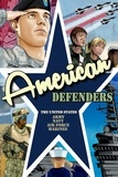 Don Smith et Jon Stanicek - American Defenders: United States Military - Smith, Don.