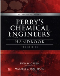 Don-W Green et Marylee Z. Southard - Perry's Chemical Engineers' Handbook.