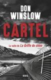 Don Winslow - Cartel - La suite de La griffe du chien.