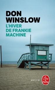 Don Winslow - L'Hiver de Frankie Machine.