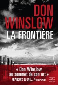 Don Winslow - La frontière - Le polar événement de cet automne.