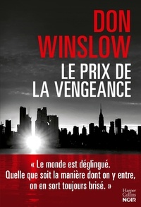 Don Winslow - Le prix de la vengeance - Six novellas.