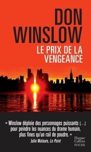 Don Winslow - Le prix de la vengeance.
