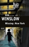 Don Winslow - Missing : New York.