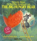 Don Wood et Audrey Wood - The Little Mouse, the Red Ripe Strawberry and the Big Hungry Bear. 1 CD audio
