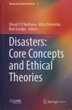Donal P. O'Mathuna et Vilius Dranseika - Disasters: Core Concepts and Ethical Theories.