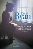 Donal Ryan - Tout ce que nous allons savoir.