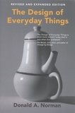 Donald A. Norman - The Design of Everyday Things - Revised and expanded edition.