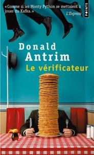 Donald Antrim - Le vérificateur.