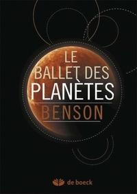 Donald C Benson - Le ballet des planètes.
