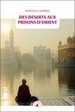 Donald Campbell - Des déserts aux prisons d'Orient.