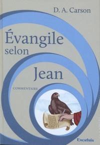 Donald Carson - Evangile selon Jean - Commentaire.