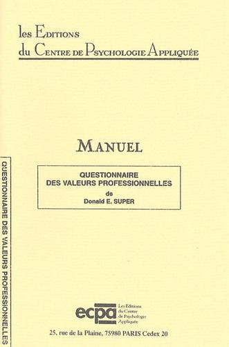 Donald E. Super - Questionnaire des valeurs professionnelles - Matériel complet.