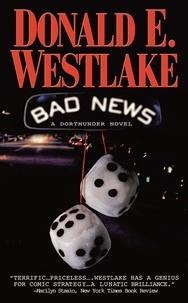 Donald e. Westlake - Bad News.
