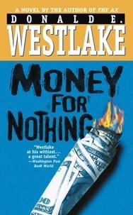 Donald e. Westlake - Money for Nothing.
