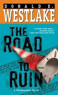 Donald e. Westlake - The Road to Ruin.