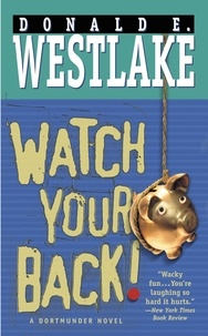 Donald e. Westlake - Watch Your Back!.