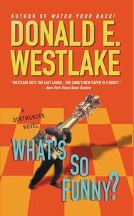 Donald e. Westlake - What's So Funny?.