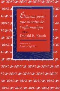 Donald Ervin Knuth - Eléments pour une histoire de l'informatique.