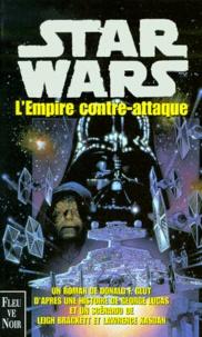 Donald F. Glut - Star wars. La trilogie fondatrice  : L'empire contre-attaque.