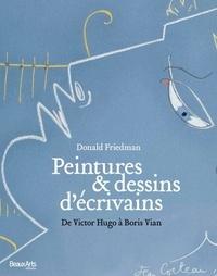 Openwetlab.it Peintures et dessins d'écrivains - De Victor Hugo à Boris Vian Image