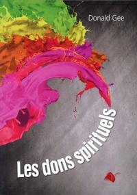 Donald Gee - Les dons spirituels.