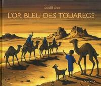 Donald Grant - L'or bleu des touaregs.