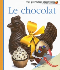 Donald Grant et Jean-Philippe Chabot - Le chocolat.