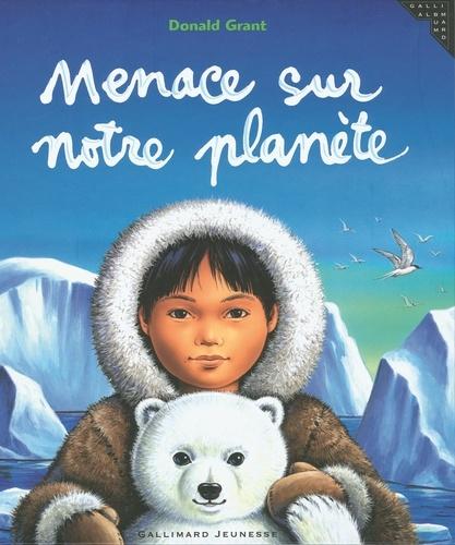 Donald Grant - Menace sur notre planète.