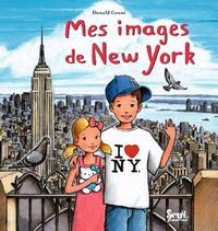 Donald Grant - Mes images de New York.