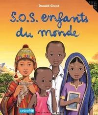 Donald Grant - S.O.S enfants du monde.