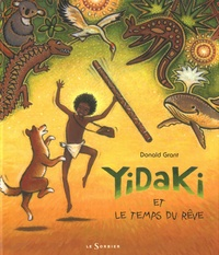 Donald Grant - Yidaki et le temps du rêve.
