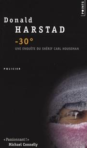 Donald Harstad - - 30°.
