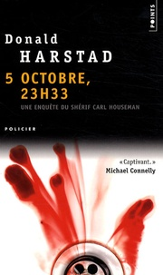 Donald Harstad - 5 octobre, 23 h 33.