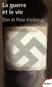 La guerre et le vin - Comment les vignerons français ont sauvé leurs trésors des nazis.pdf