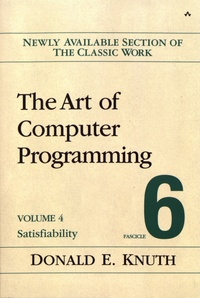 The Art of Computer Programming - Volume 4, Fascicle 6, Satisfiability.pdf