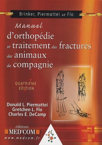 Donald L. Piermattei et Gretchen L. Flo - Manuel d'orthopédie et traitement des fractures des animaux de compagnie.