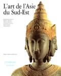 Donald-M Stadtner et  Collectif - L'art de l'Asie du Sud-Est.