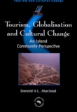 Donald MacLeod - Tourism, globalisation and cultural change - An Island community perspective.