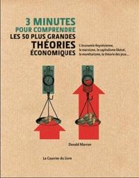 Donald Marron - 3 minutes pour comprendre les 50 plus grandes théories économiques.