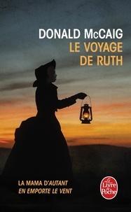 Donald McCaig - Le voyage de Ruth - La mama d'Autant en emporte le vent.