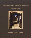 Donald McQuarrie - Mathematics for Physical Chemistry - Opening Doors.