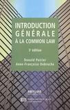Donald Poirier et Anne-Françoise Debruche - Introduction générale à la Common Law.