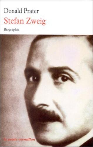 Donald Prater - Stephan Zweig - Biographie.