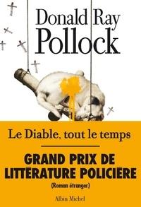 Donald Ray Pollock et Donald Ray Pollock - Le Diable, tout le temps.